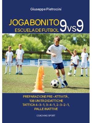 Joga Bonito. Escuela de Futbol 9 vs 9