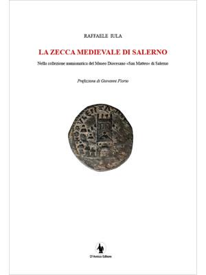 La zecca medievale di Salerno nella collezione numismatica del museo diocesano «San Matteo» di Salerno