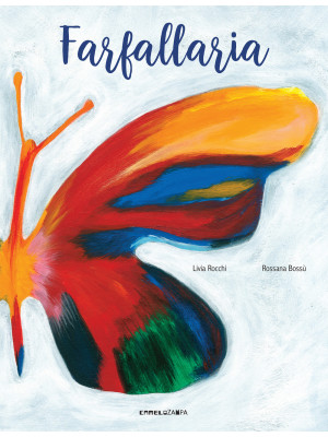 Farfallaria. Ediz. a colori