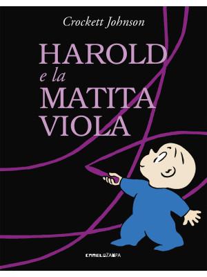 Harold e la matita viola. Ediz. a colori