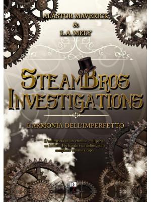 L'armonia dell'imperfetto. SteamBros Investigations