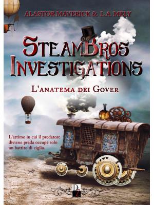 L'anatema dei Gover. SteamBros investigations