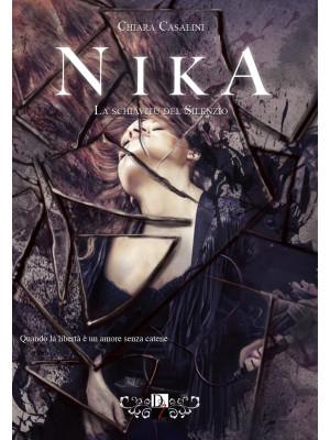 Nika. La schiavitù del silenzio