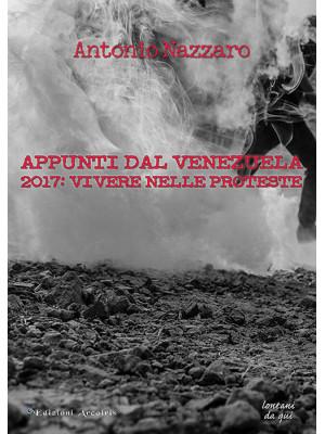 Appunti dal Venezuela. 2017: vivere nelle proteste