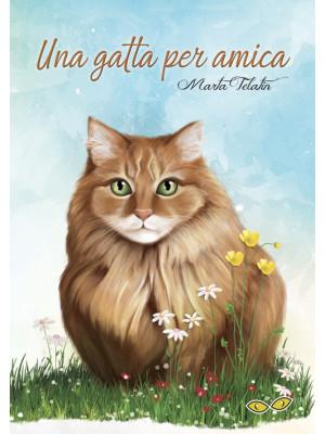Una gatta per amica