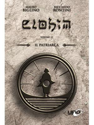Elohim. Vol. 12: Il patriarca