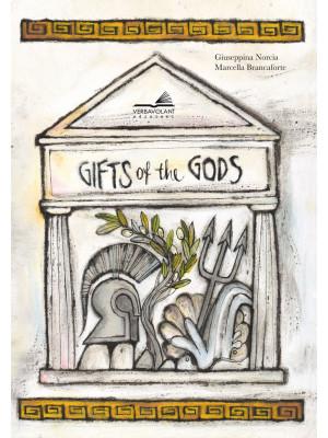 Gifts of gods. Ediz. a colori