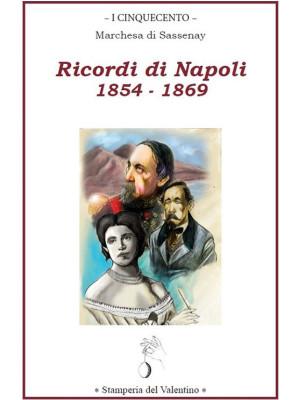 Ricordi di Napoli 1854 - 1869