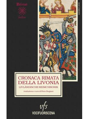 Cronaca rimata della Livonia-Livländische Reimchronik