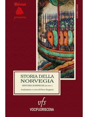 Storia della Norvegia. Historia Norwegie. Ediz. critica