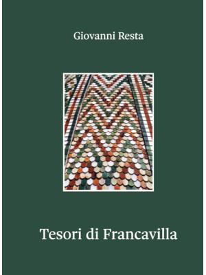 Tesori di Francavilla. Ediz. illustrata