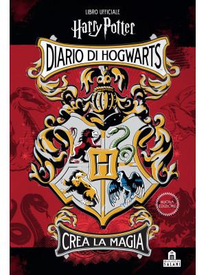 Diario di Hogwarts. Crea la magia. Libro ufficiale Harry Potter