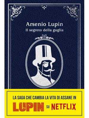 Il segreto della guglia. Arsenio Lupin