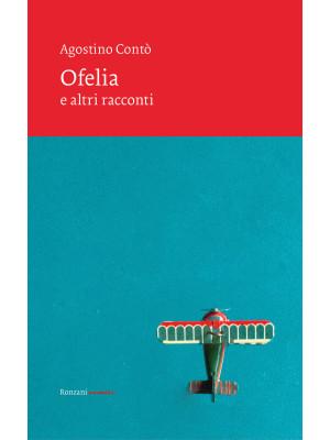 Ofelia e altri racconti