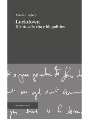 Lockdown. Diritto alla vita e biopolitica