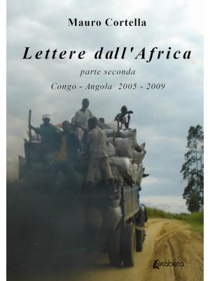 Lettere dall'Africa. Vol. 2: Congo-Angola 2005-2009