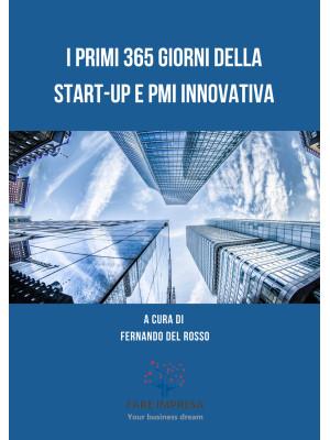 I primi 365 giorni della Start-up e PMI innovativa