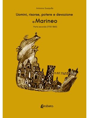 Uomini, risorse, potere e devozione a Marineo. Vol. 2: (1750-1860)