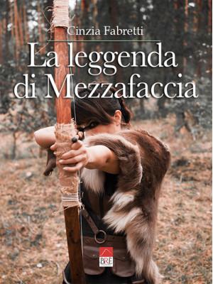 La leggenda di Mezzafaccia