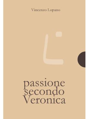 Passione secondo Veronica