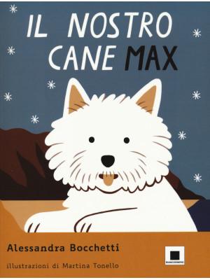 Il nostro cane Max