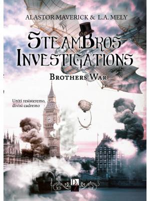 Brothers war. Steambros Investigations. Ediz. italiana