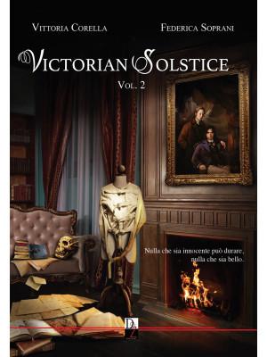 Victorian solstice. Vol. 2