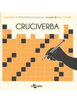 Cruciverba. I quaderni di #intantofaccioqualcosa. Vol. 3