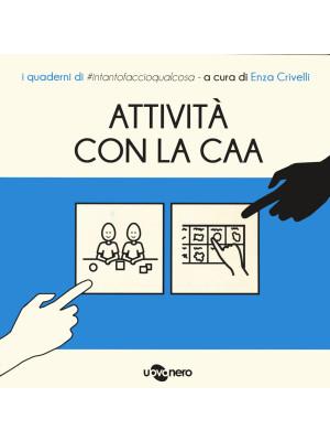 Attività con CAA. I quaderni di #intantofaccioqualcosa. Vol. 4