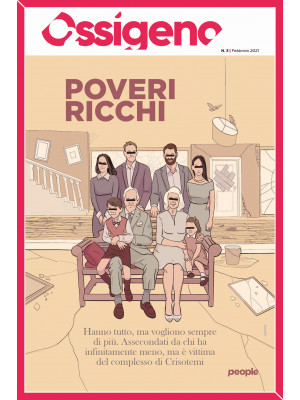 Ossigeno (2021). Vol. 3: Poveri ricchi