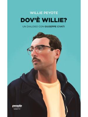 Dov'è Willie? Un dialogo con Giuseppe Civati