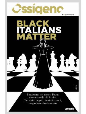 Ossigeno (2020). Vol. 2: Black italians matter
