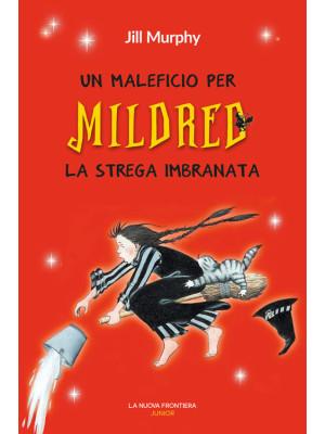 Un maleficio per Mildred, la strega imbranata