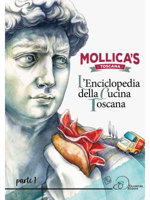 Mollica's Toscana. L'enciclopedia della cucina toscana. Vol. 1