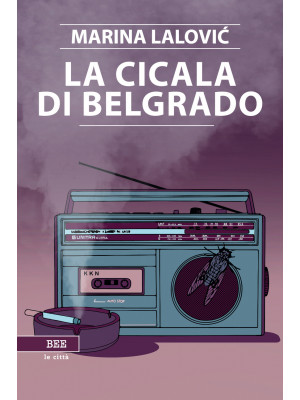 La cicala di Belgrado