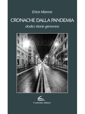 Cronache dalla pandemia. Dodici storie genovesi