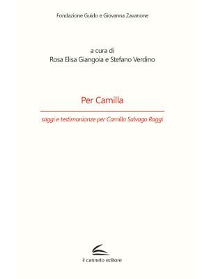 Per Camilla, saggi e testimonianze per Camilla Salvago Raggi