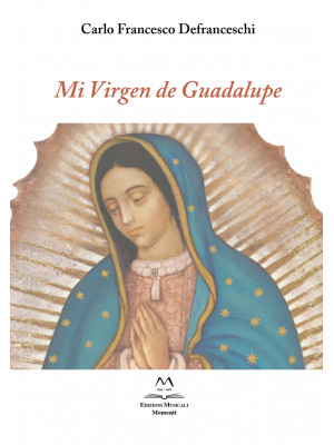 Mi Virgen de Guadalupe. Per voce e due chitarre