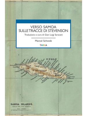 Verso Samoa sulle tracce di Stevenson