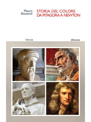 Storia del colore da Pitagora a Newton