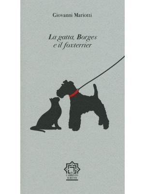 La gatta, Borges e il foxterrier
