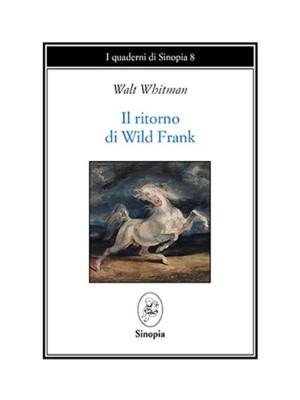 Il ritorno di Wild Frank