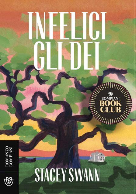 Speciale Bompiani BookClub: «Infelici gli dei»